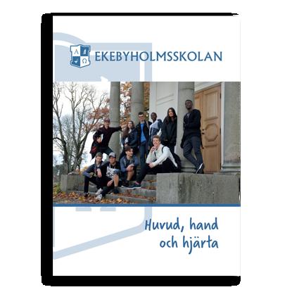 Bild på Ekebyholmsskolan - Huvud, hand och hjärta
